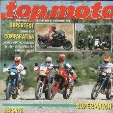 Coches y Motocicletas: REVISTA TOP MOTO Nº 11-II AÑO 1991. PRU: HONDA NR 750.BMW K-1.COMP: GILERA RC 600, KAWASALO KLR 600.. Lote 39931882