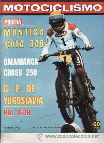 REVISTA MOTOCICLISMO Nº 577 AÑO 1978. PRUEBA: MONTESA COTA 348. (Coches y Motocicletas - Revistas de Motos y Motocicletas)