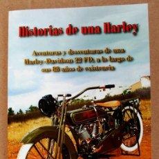 Coches y Motocicletas: HISTORIAS DE UNA HARLEY. Lote 39145983