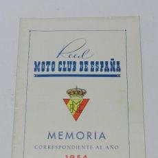 Coches y Motocicletas: MEMORIA DEL REAL MOTO CLUB DE ESPAÑA - MEMORIA CORRESPONDIENTE AL AÑO 1954 - TIENE 16 PAG - MIDE 21 . Lote 39400577