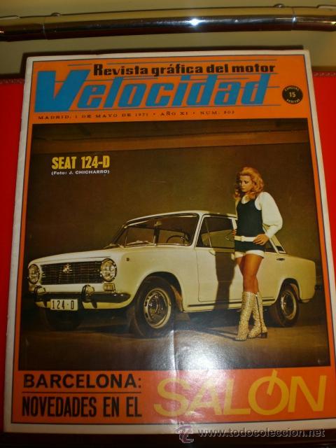 REVISTA VELOCIDAD. EN PORTADA SEAT 124 D. AÑOS 70. (Coches y Motocicletas - Revistas de Motos y Motocicletas)