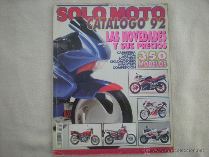 Coches y Motocicletas: Solo Moto_Nº 6_Catalogo 92_350 modelos_Ejemplar fuera de serie_año 1992 - Foto 2 - 39781984
