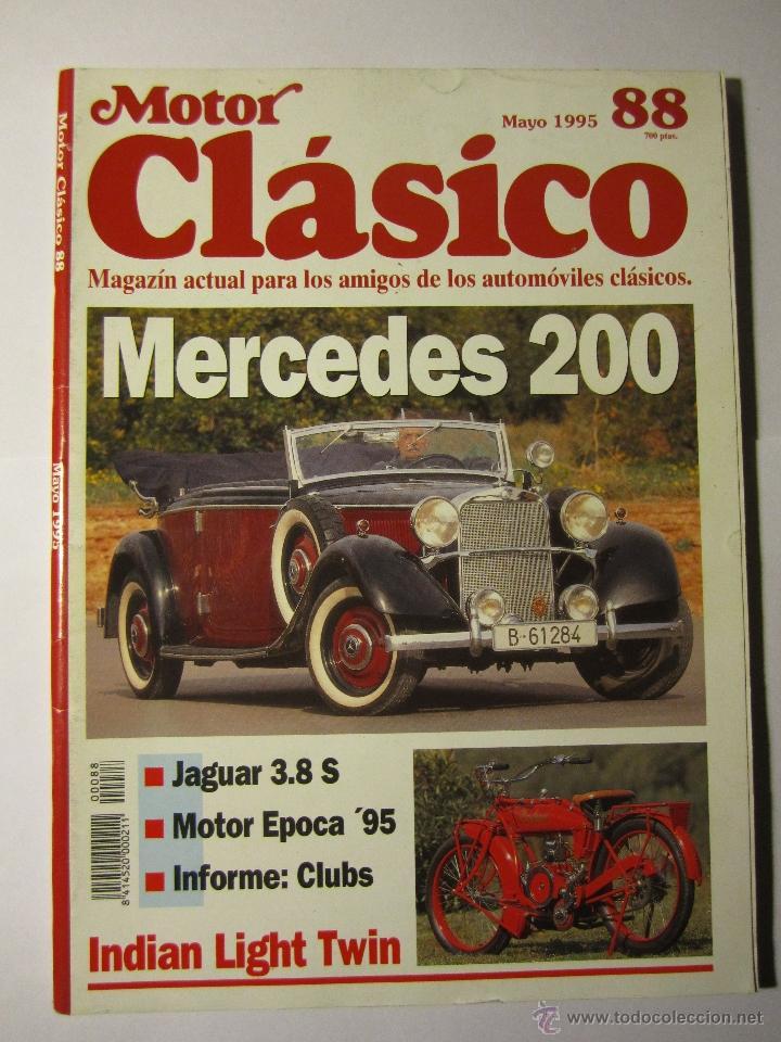 REVISTA MOTOR CLASICO Nº88 MAYO1995 MERCEDES 220 INDIAN (Coches y Motocicletas - Revistas de Motos y Motocicletas)