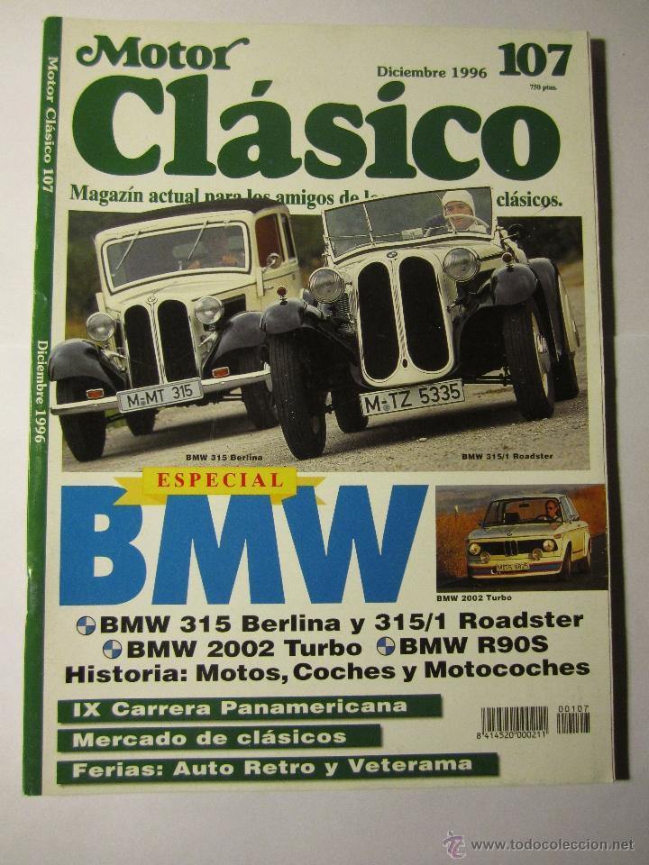 REVISTA MOTOR CLASICO Nº107 DICIEMBRE 1996 ESPECIAL BMW (Coches y Motocicletas - Revistas de Motos y Motocicletas)