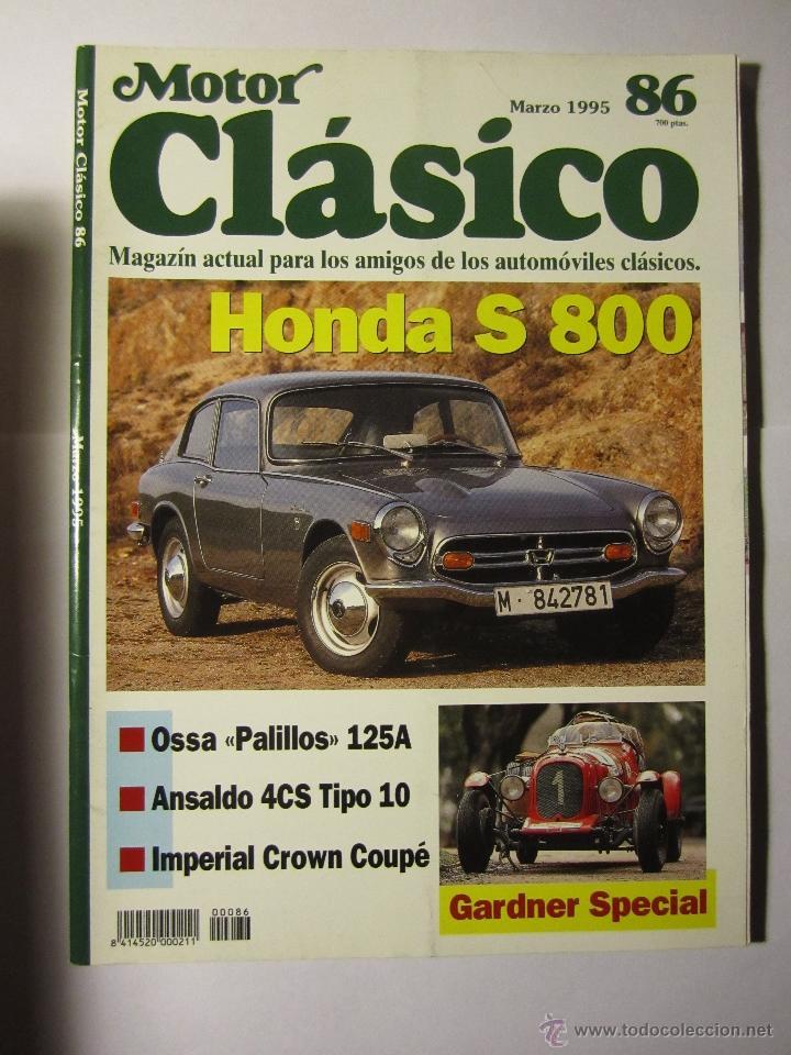 REVISTA MOTOR CLASICO Nº86 MARZO 1995 HONDA S800 OSSA PALILLOS (Coches y Motocicletas - Revistas de Motos y Motocicletas)