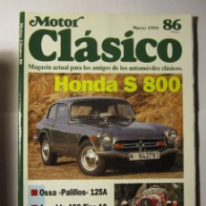 Coches y Motocicletas: REVISTA MOTOR CLASICO Nº86 MARZO 1995 HONDA S800 OSSA PALILLOS. Lote 39790737