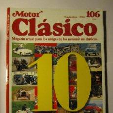 Coches y Motocicletas: REVISTA MOTOR CLASICO Nº106 NOVIEMBRE 1996 ESPECIAL 10 AÑOS LAVERDA 750 SF 50 ANIVERSARIO VESPA. Lote 39790789