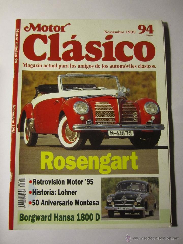 REVISTA MOTOR CLASICO Nº94 NOVIEMBRE 1995 50 ANIVERSARIO MONTESA RICARDO QUINTANILLA (Coches y Motocicletas - Revistas de Motos y Motocicletas)
