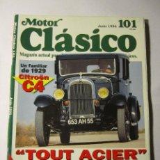 Coches y Motocicletas: REVISTA MOTOR CLASICO Nº101 JUNIO 1996 CITROEN C4 SEAT 124 SPORT ORIOL PUIG BULTO ROHR. Lote 39791110