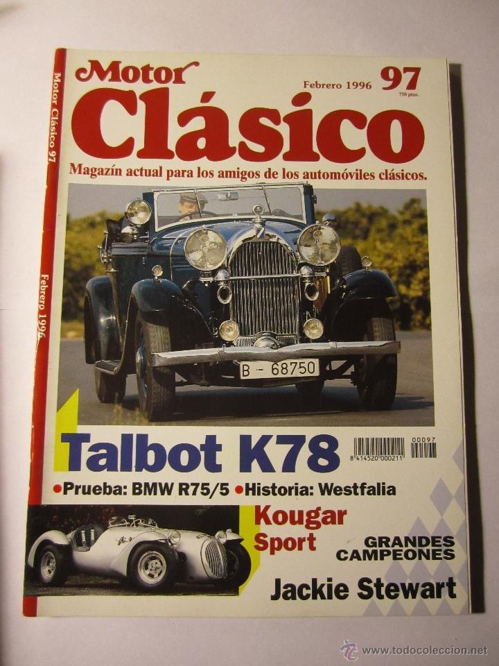 REVISTA MOTOR CLASICO Nº97 FEBRERO 1996 TALBOT K78 BMW R75 JACKIE STEWART (Coches y Motocicletas - Revistas de Motos y Motocicletas)