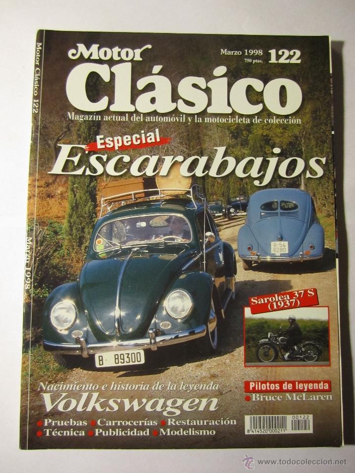 REVISTA MOTOR CLASICO Nº122 MARZO 1998 ESPECIAL ESCARABAJOS BRUCE MCLAREN (Coches y Motocicletas - Revistas de Motos y Motocicletas)