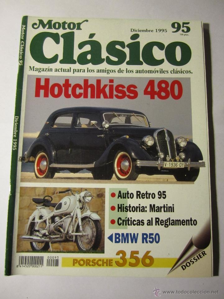 REVISTA MOTOR CLASICO Nº95 DICIEMBRE 1995 BMW R50 PORSCHE 356 RICARDO QUINTANILLA (Coches y Motocicletas - Revistas de Motos y Motocicletas)