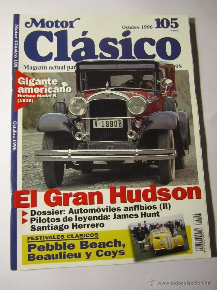 REVISTA MOTOR CLASICO Nº105 OCTUBRE 1996 JAMES HUNT HUDOS MODEL R FIAT 130 COUPE (Coches y Motocicletas - Revistas de Motos y Motocicletas)