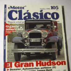 Coches y Motocicletas: REVISTA MOTOR CLASICO Nº105 OCTUBRE 1996 JAMES HUNT HUDOS MODEL R FIAT 130 COUPE. Lote 39793782