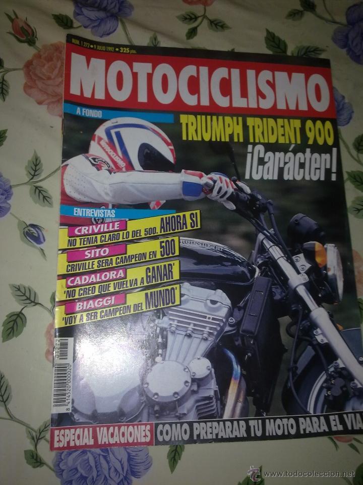 MOTOCICLISMO Nº 1272 JUL 92 A FONDO TRIUMPH TREDENT 900 CARÁCTER. CRIVILLE NO TENIA CLARO LODEL 500. (Coches y Motocicletas - Revistas de Motos y Motocicletas)