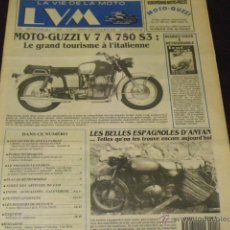 Coches y Motocicletas: LA VIE DE LA MOTO Nº 111- MOTO GUZZI V 7 A 750 S3 - LES BELLES ESPAGNOLES -. Lote 40344815