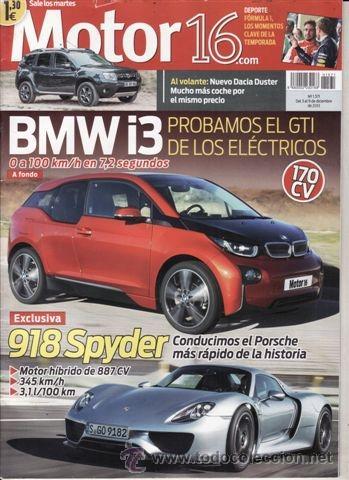 REVISTA MOTOR 16 Nº 1571 AÑO 2013. PRUEBA: BMW I3. PORSCHE 918 SPYDER. (Coches y Motocicletas - Revistas de Motos y Motocicletas)