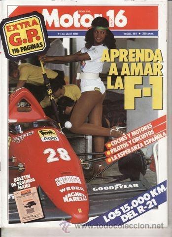 REVISTA MOTOR 16 Nº 181 AÑO 1987. PRU: RENAULT R 21 TXE.. COMP: FORD ESCORT RS, KADETT GSI 2.0 (Coches y Motocicletas - Revistas de Motos y Motocicletas)