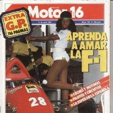 Coches y Motocicletas: REVISTA MOTOR 16 Nº 181 AÑO 1987. PRU: RENAULT R 21 TXE.. COMP: FORD ESCORT RS, KADETT GSI 2.0. Lote 41567319