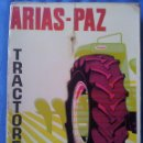 Coches y Motocicletas: TRACTORES - ARIAS PAZ 1974-1975 - 9ª EDICCIÓN EDITORIAL DOSSAT. Lote 42256022