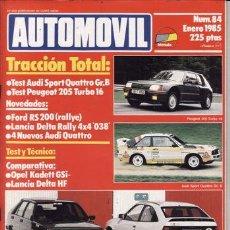 Coches y Motocicletas: REVISTA AUTOMOVIL Nº 84 AÑO 1985. PRUEBA: PEUGEOT 205 T 16. RACING: AUDI SPORT QUATTRO GR.B.. Lote 42699277