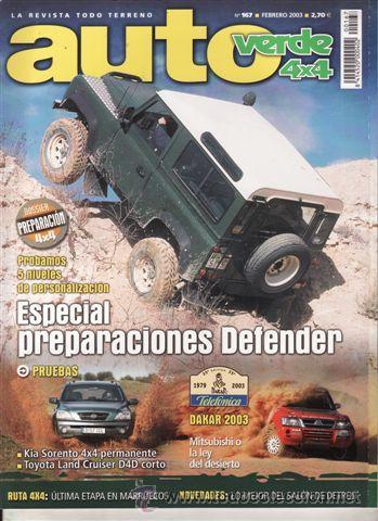 REVISTA AUTO VERDE Nº 167 AÑO 2003. PRUEBA: KIA SORENTO 2.5 CRDI EX FULL. TOYOTA LAND CRUISER D4 D Y (Coches y Motocicletas - Revistas de Motos y Motocicletas)