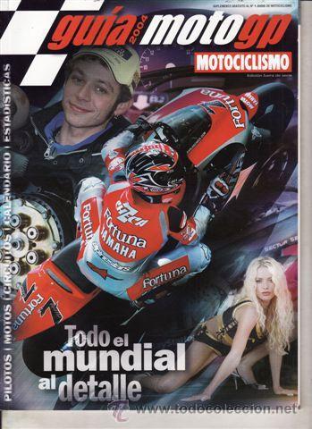 SUPLEMENTO MOTOCICLISMO GUIA MOTO GP 2004. (Coches y Motocicletas - Revistas de Motos y Motocicletas)