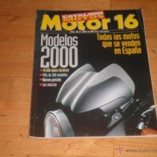 Coches y Motocicletas: REVISTA MOTOR 16. NUMERO 66. 2000. CATOLOGO DE MOTOS.. Lote 42891633