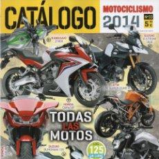 Coches y Motocicletas: MOTOCICLISMO CATALOGO 2014 N. 33 - TODAS LAS MOTOS (NUEVA). Lote 110395179