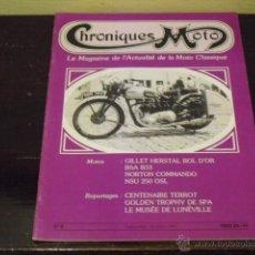 Coches y Motocicletas: CHRONIQUES MOTO Nº 2 - 1987 - PRUEBAS BSA B 33 - NORTON COMMANDO - NSU 250. Lote 43502802