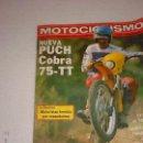 Coches y Motocicletas: REVISTA MOTOCICLISMO Nº 632 AÑO 1979. PRUEBA: PUCH COBRA 75 TT.. Lote 41623013