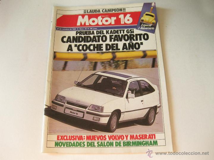 REVISTA MOTOR 16 NUMERO 53 DEL AÑO 1984 - PRUEBA DEL OPEL KADETT GSI (Coches y Motocicletas - Revistas de Motos y Motocicletas)
