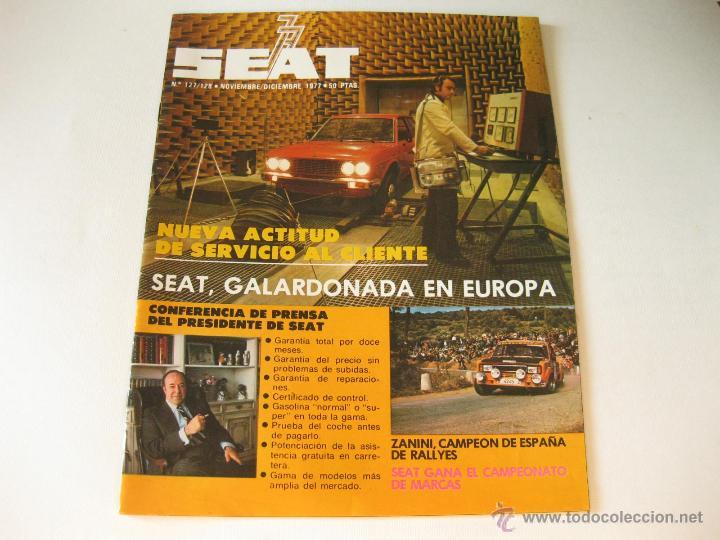 REVISTA SEAT - NUMERO 127 / 128 DE NOVIEMBRE DICIEMBRE DE 1977 (Coches y Motocicletas - Revistas de Motos y Motocicletas)