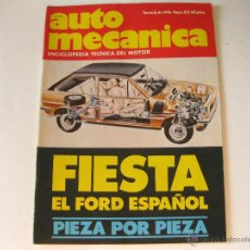 Voitures et Motocyclettes: REVISTA AUTO MECANICA NUMERO 82 DE 1976 - FORD FIESTA PIEZA POR PIEZA. Lote 43955895