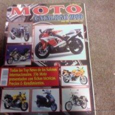 Coches y Motocicletas: REVISTA MOTO CATALOGO 1999. Lote 44467273