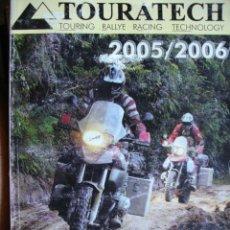 Coches y Motocicletas: TOURATECH 2005/2006.EN ESPAÑOL 672 PG MOTOS. Lote 44696099
