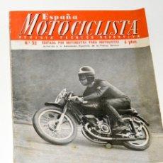 Coches y Motocicletas: REVISTA MOTOCICLISTA Nº 32 AÑO 1954. Lote 44746932