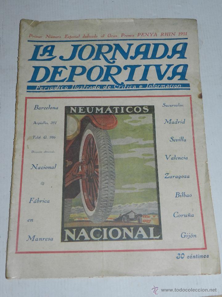 REVISTA LA JORNADA DEPORTIVA, PRIMER NUMERO ESPECIAL DEDICADO AL GRAN PREMIO PENYA RHIN 1921 (Coches y Motocicletas - Revistas de Motos y Motocicletas)