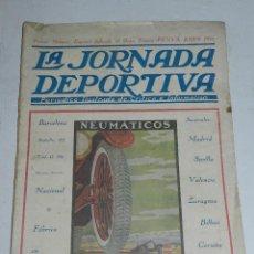 Coches y Motocicletas: REVISTA LA JORNADA DEPORTIVA, PRIMER NUMERO ESPECIAL DEDICADO AL GRAN PREMIO PENYA RHIN 1921. Lote 44772328
