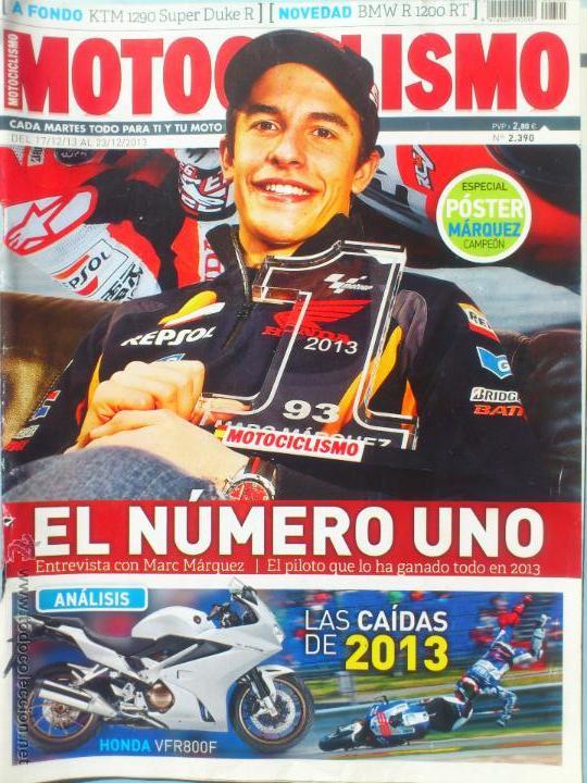 MOTOCICLISMO Nº 2390 MARQUEZ CAMPEON MOTO GP + POSTER (Coches y Motocicletas - Revistas de Motos y Motocicletas)