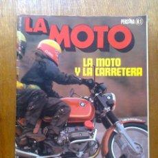 Coches y Motocicletas: REVISTA LA MOTO 29 1977 LA MOTO Y LA CARRETERA. Lote 45471393