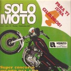 Coches y Motocicletas: REVISTA SOLO MOTO N 119 8 DICIEMBRE 1977. Lote 45535269