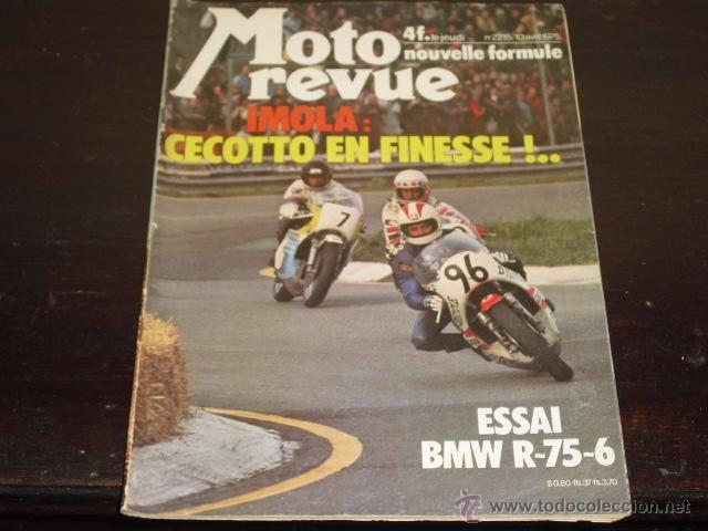 MOTO REVUE Nº 2215-ABRIL 1975 - PRUEBA BMW R-75/6 - 200 MILAS DE IMOLA - (Coches y Motocicletas - Revistas de Motos y Motocicletas)
