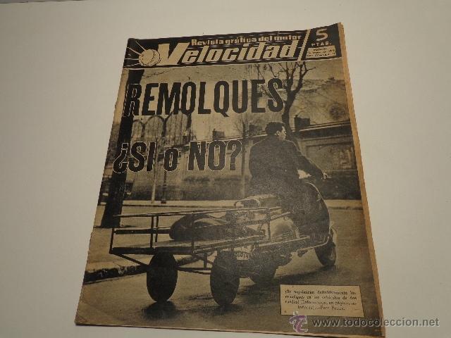 REVISTA VELOCIDAD NUM 72 DE 1963 VESPA CON REMOLQUE, TRICICLOS, (Coches y Motocicletas - Revistas de Motos y Motocicletas)