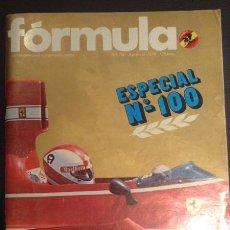 Coches y Motocicletas: REVISTA FORMULA ESPECIAL NUMERO Nº 100 AGOSTO DE 1974. Lote 47151786