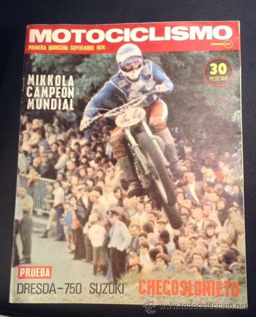 REVISTA MOTOCICLISMO PRIMERA QUINCENA SEPTIEMBRE 1974 SUZUKI DRESDA-750 (Coches y Motocicletas - Revistas de Motos y Motocicletas)