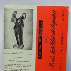 Coches y Motocicletas: REAL MOTO CLUB DE ESPAÑA, BOLETIN INFORMATIVO NUMS. 121-122, JULIO-AGOSTO 1960, TIENE 20 PAG.. Lote 47402968