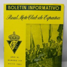 Coches y Motocicletas: REAL MOTO CLUB DE ESPAÑA, BOLETIN INFORMATIVO NUMS. 119, MAYO 1960, TIENE 16 PAG.. Lote 47403035