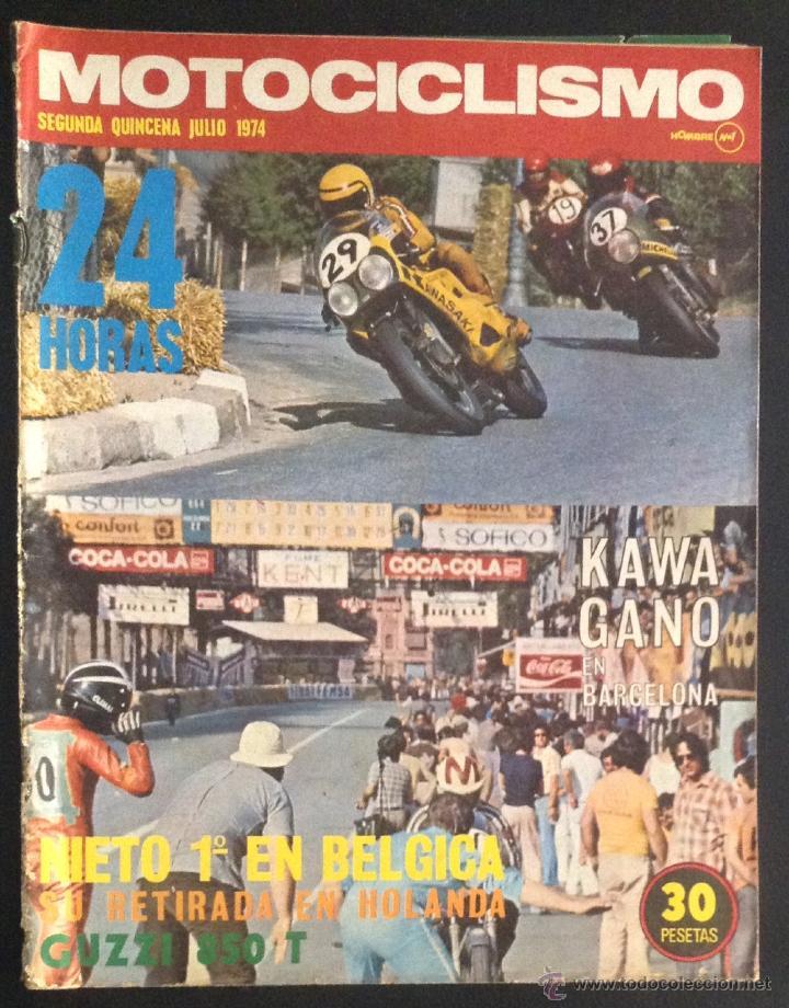 REVISTA MOTOCICLISMO SEGUNDA QUINCENA JULIO 1974 GUZZI 850 T (Coches y Motocicletas - Revistas de Motos y Motocicletas)