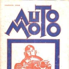 Coches y Motocicletas: REVISTA AUTO MOTO AGOSTO 1928 REPORTAJE FOTOGRAFICO GP EUROPA CIRCUITO MEYAN GINEBRA . Lote 48775961